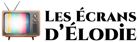 Les Écrans d'Élodie